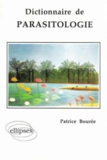 Dictionnaire de parasitologie