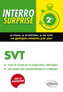 SVT Seconde -  Tout le cours en 72 questions/réponses et 200 exercices chronométrés et corrigés