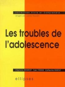 Les troubles de l'adolescence