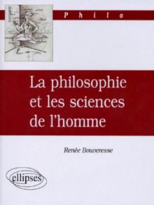 philosophie et les sciences de l'homme (La)