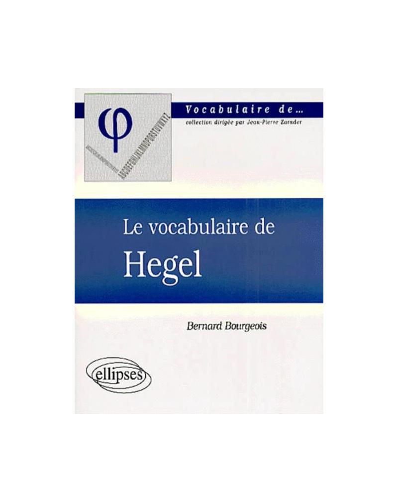 vocabulaire de Hegel (Le)