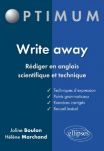 Write away - Rédiger en anglais scientifique et technique
