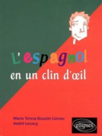 L'espagnol en un clin d'œil