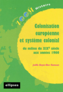 Colonisation européenne et système colonial du milieu du XIX e siècle aux années 1960