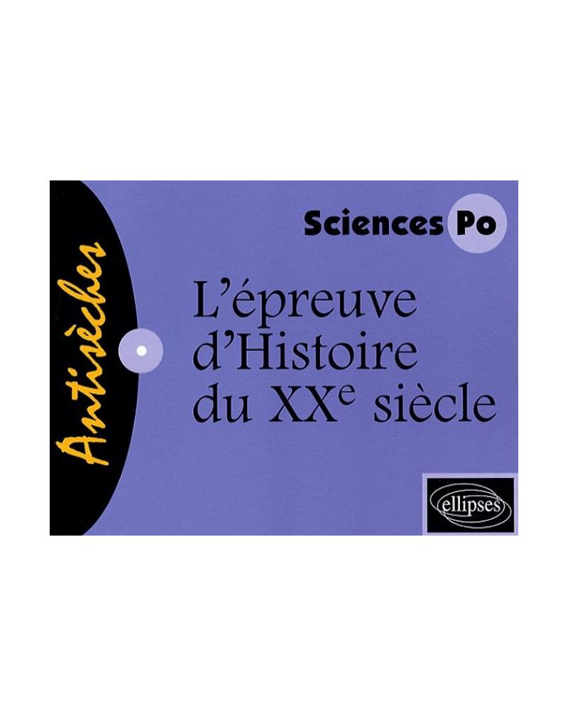 L'épreuve d'Histoire du XXe siècle - concours d'entrée Sciences Po