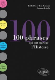 100 phrases qui ont marqué l'Histoire