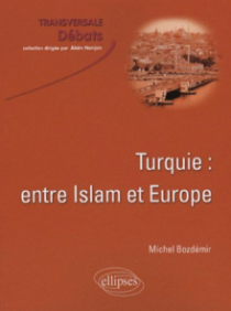 Turquie : entre Islam et Europe