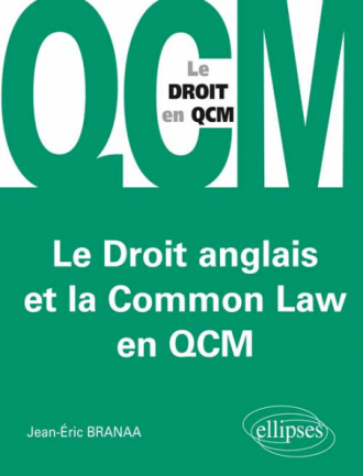 Le Droit anglais et la Common Law en QCM