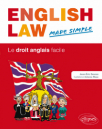 English Law. Made Simple. Le droit anglais facile