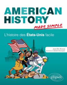 American History Made Simple. L'histoire des États-Unis facile