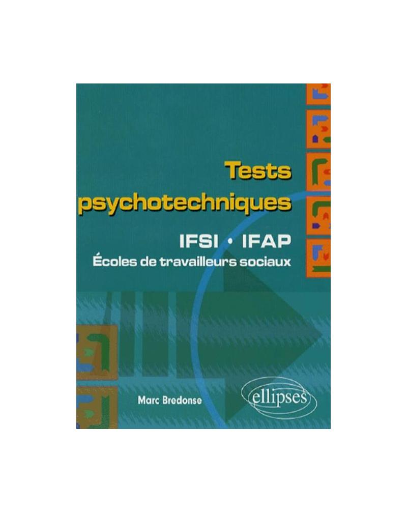 Tests psychotechniques. IFSI-IFAP. Écoles de travailleurs sociaux