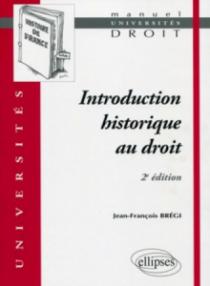 Introduction historique au droit - 2e édition