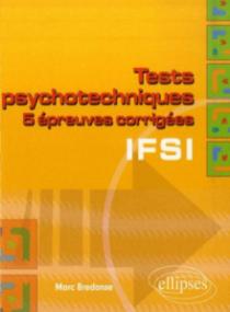 Tests psychotechniques pour le concours d'entrée en IFSI