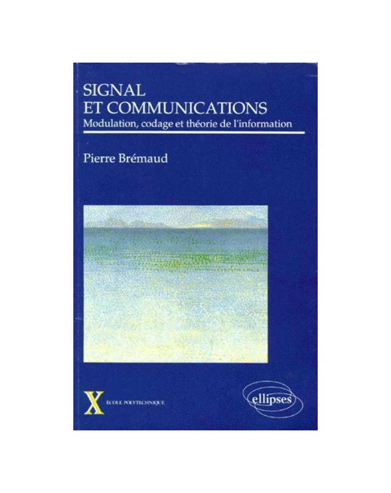 Signal et communications - Modulation, codage et théorie de l'information
