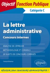 La lettre administrative - Concours internes - Catégorie C