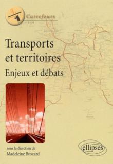 Transports et territoires : enjeux et débats