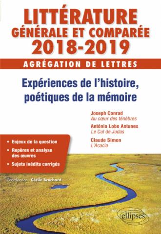 Expériences de l'histoire, poétiques de la mémoire - Agrégation de lettres 2018-2019