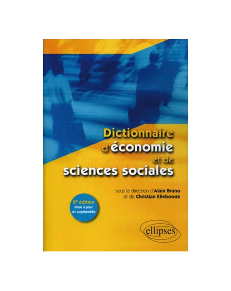 Dictionnaire d'économie et de sciences sociales - 2e édition mise à jour et augmentée