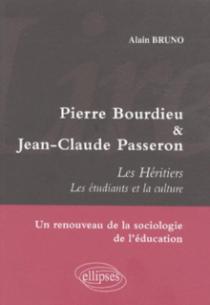 Lire Pierre Bourdieu et Jean-Claude Passeron. Les Héritiers - Les étudiants et la culture - Un renouveau de la sociologie de l'éducation