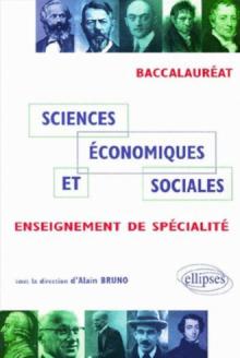 Sciences économiques et sociales - Enseignement de Spécialité - Bac ES