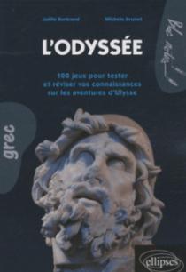 L'Odyssée. 100 jeux pour tester et réviser vos connaissances sur les aventures d'Ulysse