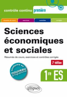 Sciences économiques et sociales (SES) - Première ES - 2e édition
