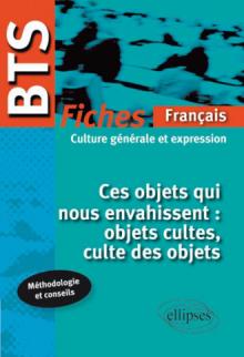 BTS français - Fiches - Ces objets qui nous envahissent