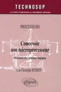 Processeurs, Concevoir son microprocesseur, Structure des systèmes logiques, Niveau B