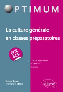 La culture générale en classes préparatoires (ECE/ECS)