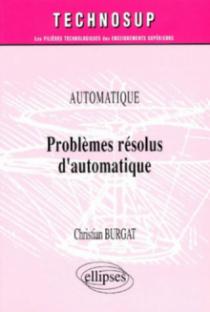Problèmes résolus d'automatique - Niveau B