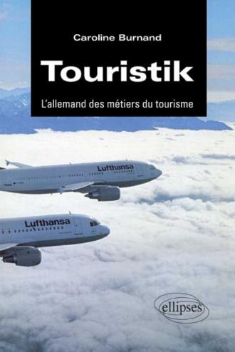 Touristik - L'allemand des métiers du tourisme