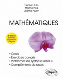 Mathématiques - Cours, exercices corrigés - 2e année de classes préparatoires intégrées