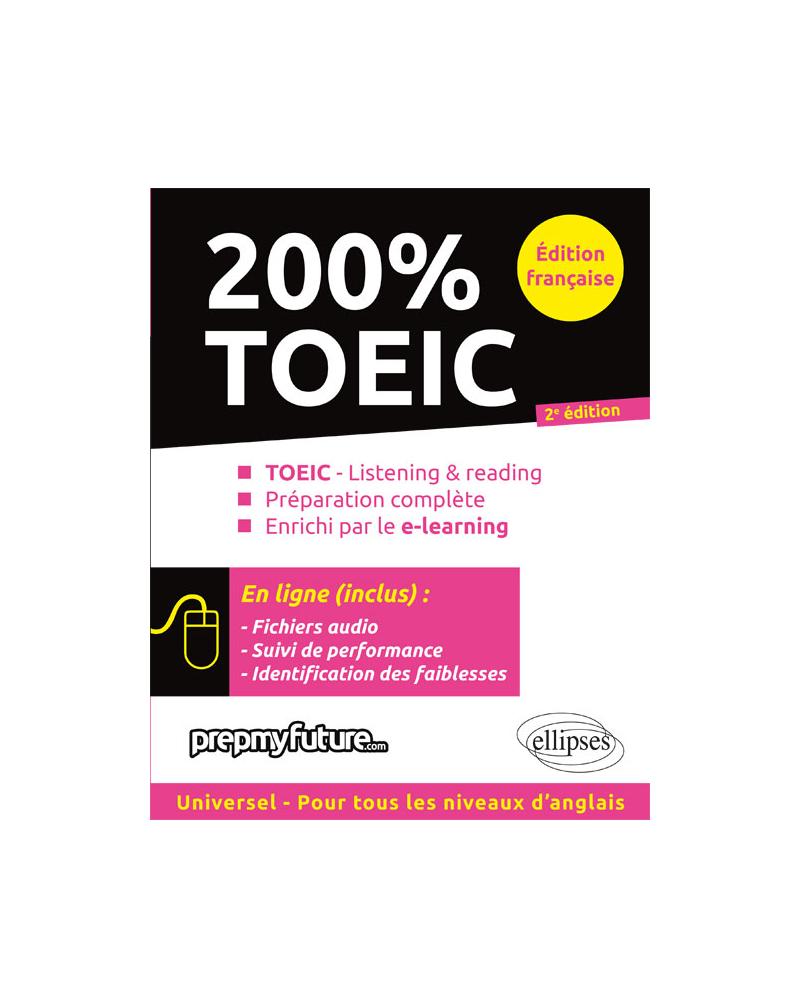 200 % TOEIC - 2e édition