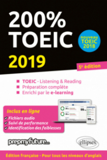 200% TOEIC - Listening & Reading - 5e édition