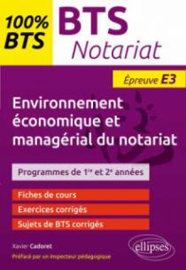 BTS Notariat - Environnement économique et managérial du notariat - Épreuve (E3/U3)- programme 1re et 2e années