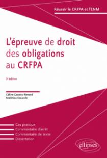 L'épreuves de droit des obligations au CRFPA - 3e édition