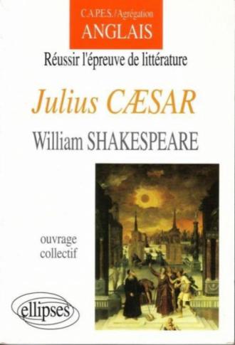 Shakespeare, Julius Cæsar