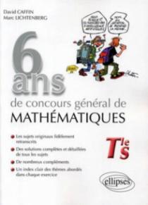 6 ans de concours général de mathématiques
