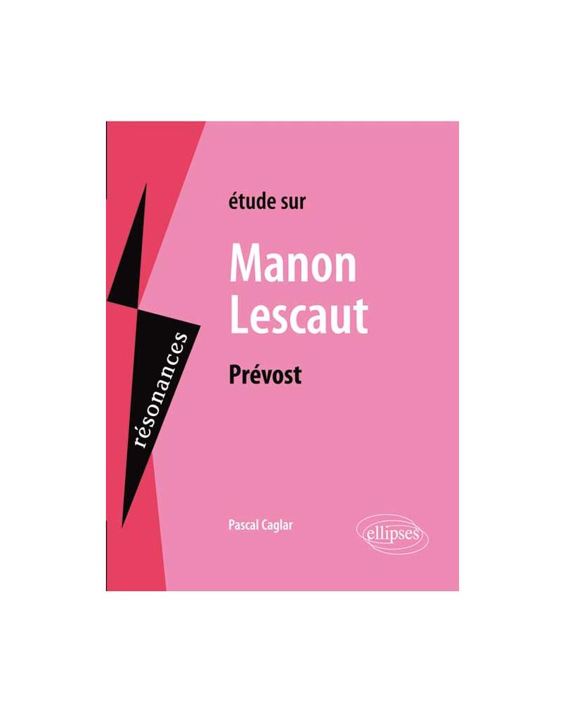 Prévost, Manon Lescaut
