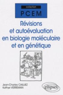 Révisions et auto-évaluation en biologie moléculaire et génétique