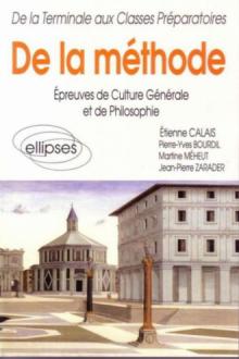 De la méthode - Épreuves de culture générale et de philosophie