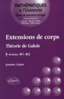 Extensions de corps - Théorie de Galois - Niveau M1-M2