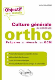 La culture générale au concours d'orthophoniste - Préparer et réussir les QCM