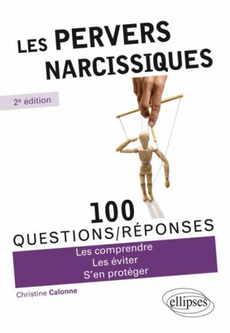 Les pervers narcissiques - 2e édition