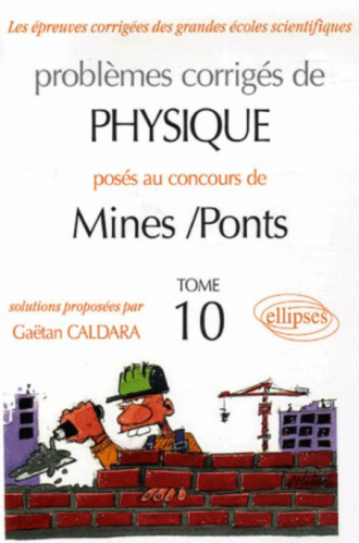 Physique Mines/Ponts 2005-2006 - Tome 10