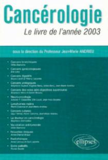Cancérologie - Le livre de l'année 2003