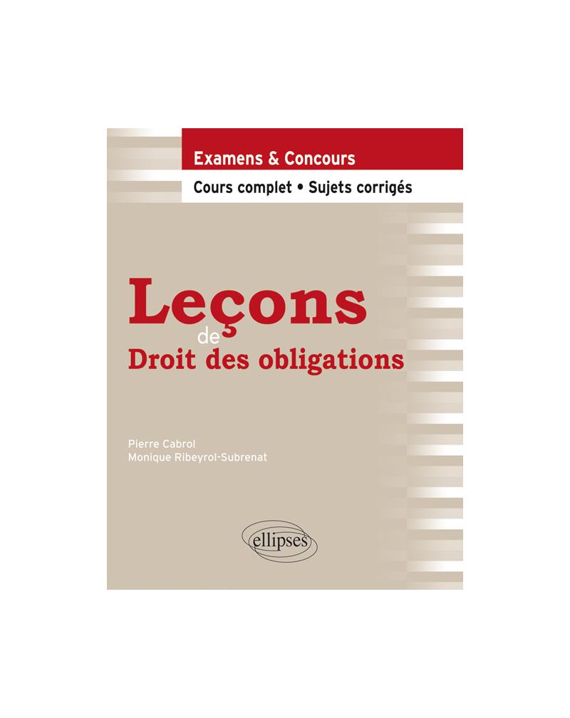 Leçons de Droit des obligations. Cours complet et sujets corrigés