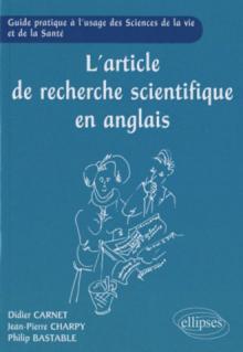 L'article de recherche scientifique en anglais -  Guide pratique à l'usage des Sciences de la Vie et de la Santé