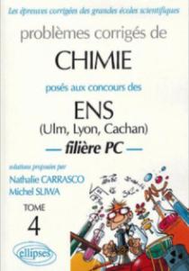Chimie ENS Ulm - Lyon - Cachan 1997-2002 - Tome 4 - Filière PC