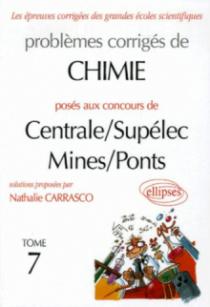 Chimie Centrale/Supélec et Mines/Ponts 2003-2004 - Tome 7